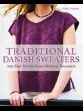 Traditional Danish Sweaters: 200 Stars and Other Classic Motifs from Historic Sweaters