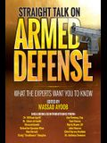 Straight Talk on Armed Defense: What the Experts Want You to Know