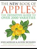 The New Book of Apples: The Definitive Guide to Apples, Including Over 2,000 Varieties
