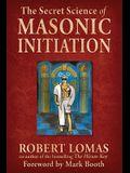 Secret Science of Masonic Initiation