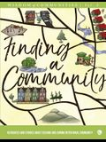 Wisdom of Communities 2: Finding a Community: Resources and Stories about Seeking and Joining Intentional Community