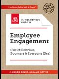 The Non-Obvious Guide to Employee Engagement (for Millennials, Boomers and Everyone Else)
