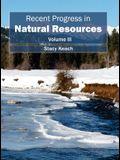 Recent Progress in Natural Resources: Volume III