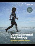 Developmental Psychology: The Growth of Mind and Behavior