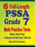 6 Full-Length PSSA Grade 7 Math Practice Tests: Extra Test Prep to Help Ace the PSSA Grade 7 Math Test