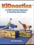 Kidnastics: A Child-Centered Approach to Teaching Gymnastics