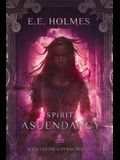 Spirit Ascendancy: Book 3 of The Gateway Trilogy
