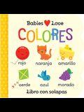 Babies Love Colores = Babies Love Colores