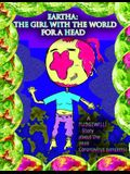 The Girl With The World For A Head: A FUDGEWILLI Story about the 2020 Coronavirus Pandemic