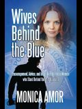 Wives Behind the Blue