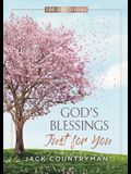 God's Blessings Just for You: 100 Devotions