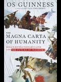 The Magna Carta of Humanity: Sinai's Revolutionary Faith and the Future of Freedom