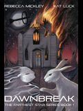 Dawnbreak: The Farthest Star Series Book 1
