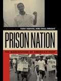 Prison Nation: The Warehousing of America's Poor