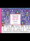 Journey in Color: Mexican Folk Art: Coloring Book (Mexican Coloring Book, Coloring Book for Adults and Kids, Cool Coloring Books)