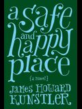 A Safe and Happy Place