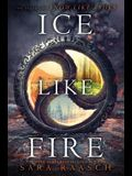 Ice Like Fire