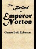 The Ballad of Emperor Norton