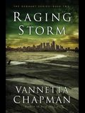 Raging Storm, 2