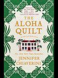 The Aloha Quilt, 16: An ELM Creek Quilts Novel