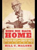 Sing Me Back Home, Volume 1: Southern Roots and Country Music