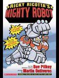 Ricky Ricotta's Mighty Robot: An Adventure Novel