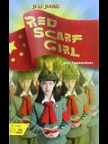 Student Text: Red Scarf Girl: A Memoir of the Cultural Revolution