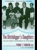 The Ditchdigger's Daughter: A Black Family's Astonishing Success Story
