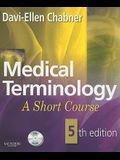 Medical Terminology: A Short Course, 5e