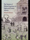 The Varieties of Political Experience in Eighteenth-Century America