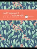 Posh Large Print Crosswords 1, Volume 1: 100 Puzzles