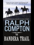 The Bandera Trail: The Trail Drive, Book 4