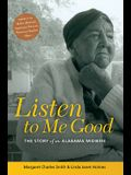 LISTEN TO ME GOOD: THE STORY OF AN ALABAMA MIDWIFE (WOMEN & HEALTH C&S PERSPECTIVE)