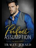Perfect Assumption: Billionaire Workplace Romance