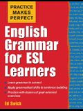 Practice Makes Perfect: English Grammar for ESL Learners