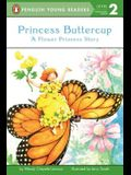 Princess Buttercup: A Flower Princess Story (Penguin Young Readers, Level 2)