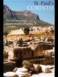 St. Paul's Corinth: Texts and Archaeology