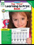 """The """"First"""" Learning to Print Book, Grades PK - K"""