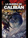 La Guerra de Calibán / Caliban's War