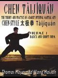 Chen Tàijíquán: The Theory and Practice of a Daoist Internal Martial Art: Volume 1 - Basics and Short Form