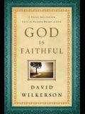 God Is Faithful: A Daily Invitation Into the Father Heart of God
