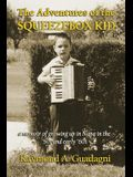 The Adventures of the Squeezebox Kid