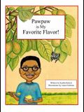 Pawpaw is My Favorite Flavor!