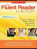 The Fluent Reader in Action: 5 and Up: A Rich Collection of Research-Based, Classroom-Tested Lessons and Strategies for Improving Fluency and Comprehension (Teaching Resources)