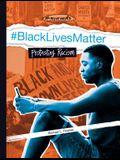 #blacklivesmatter: Protesting Racism