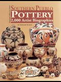 Southern Pueblo Pottery: 2,000 Artist Biographies