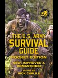 The US Army Survival Guide - Pocket Edition: New, Improved and Remastered