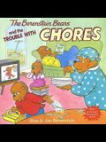 The Berenstain Bears and the Trouble with Chores [With Press-Out Berenstain Bears]