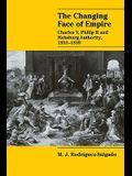 The Changing Face of Empire: Charles V, Phililp II and Habsburg Authority, 1551 1559