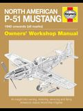 North American P-51 Mustang: 1940 Onwards (All Marks)
